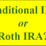 Contribute to a Roth IRA or Traditional IRA?